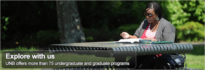 UNB offers more than 75 undergraduate and graduate programs